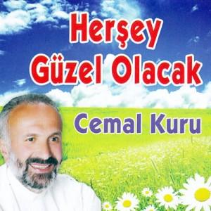 Cemal Kuru - Herşey Güzel Olucak 2013