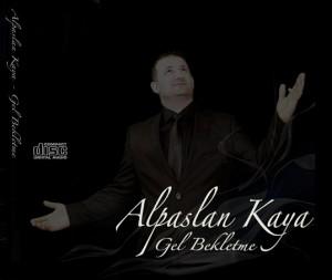Alpaslan Kaya - Gel Bekletme 2013